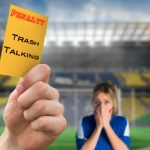What Can I Do About Trash Talk?